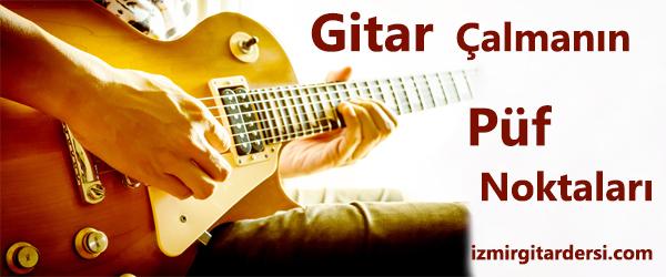 gitar çalmanın püf noktaları