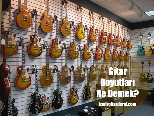 GitarBoyutlarıveölçüleri