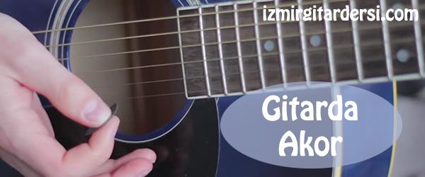 Gitarda Akor Nasıl Yapılır?